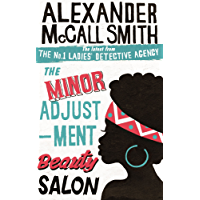 The Minor Adjustment Beauty Salon: 14 (No. 1 Ladies' Detective Agency series)