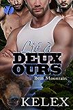Lié à Deux Ours (Bear Mountain t. 1)