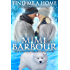 Find Me a Home (Holiday Heartwarmers Book 3)