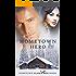 Hometown Hero (Hometown Alaska Men Book 2)