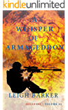 A Whisper of Armageddon: Volume #1 (Hellfire)