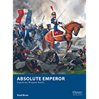 Absolute Emperor: Napoleonic Wargame Battles (Osprey Wargames) (English Edition)