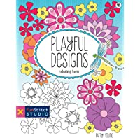 Playful Designs Coloring Book: 18 Fun Designs + See How Colors Play Together + Creative Ideas