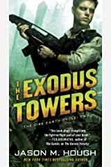 The Exodus Towers: The Dire Earth Cycle: Two (The Dire Earth Cycle Series Book 2) Kindle Edition