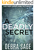 A Deadly Secret