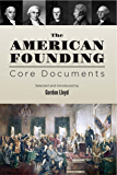 The American Founding: Core Documents