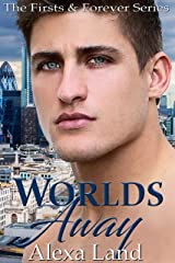 Worlds Away (The Firsts and Forever Series Book 13)