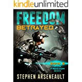 FREEDOM Betrayed: (Book 6)