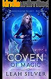Coven of Magic: A Reverse Harem Urban Fantasy (The Demon Hunter Trilogy Book 1)