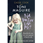 Did You Ever Love Me?: Abused by the ones who were supposed to keep her safe