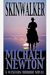 Skinwalker: A Western Horror Novel (Gideon Thorn #1) Kindle Edition