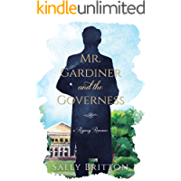 Mr. Gardiner and the Governess: A Regency Romance (Clairvoir Castle Romances Book 1)