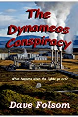 The Dynameos Conspiracy Kindle Edition