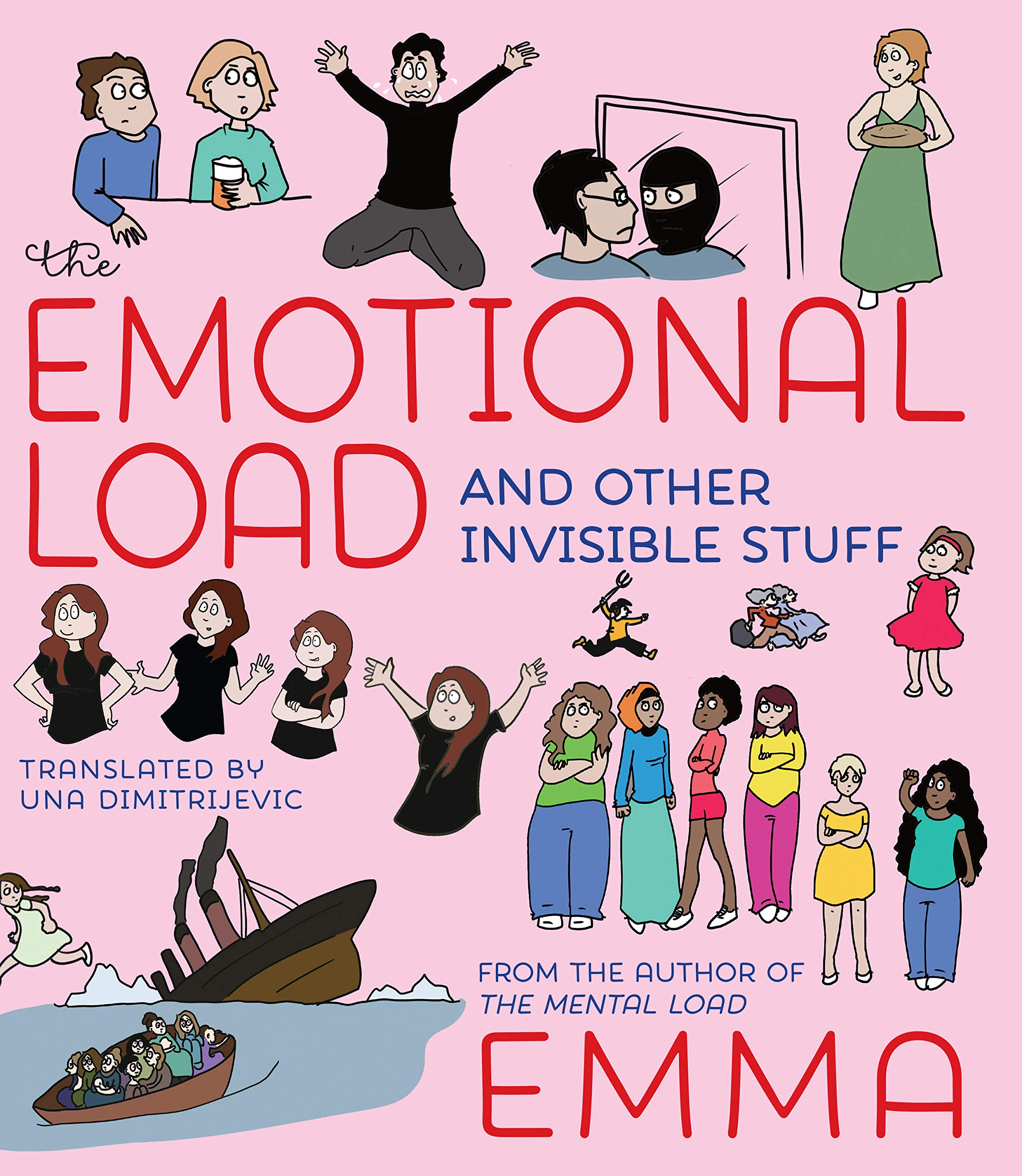 Amazon.fr - The Emotional Load: And Other Invisible Stuff - Emma,  Dimitrijevic, Una - Livres