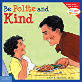 Be Polite and Kind (Learning to Get Along®)