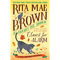 Claws for Alarm: A Mrs. Murphy Mystery