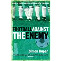 Football Against The Enemy (English Edition)
