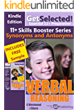 Get Selected! 11+ Synonym and Antonym Skills Booster (Get Selected! 11+ Skills Booster Series)