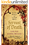 Servant of Death (Bradecote and Catchpoll Mysteries Book 1)