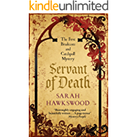 Servant of Death: The gripping mediaeval mystery debut (Bradecote and Catchpoll Mysteries Book 1)