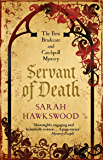 Servant of Death: Bradecote and Catchpoll 1 (English Edition)