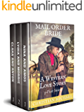 MAIL ORDER BRIDE: A Western Love Story