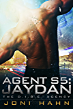 Agent S5: Jaydan (The D.I.R.E. Agency Series Book 5) (English Edition)