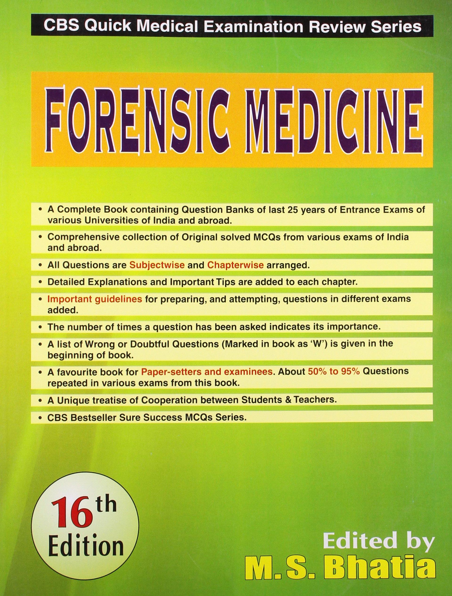 Forensic Medicine 16e Cbs Quick Medical Examination Review Series Pb M S Bhatia 9788123922195 Amazon Com Books