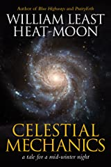 Celestial Mechanics: a tale for a mid-winter night Kindle Edition