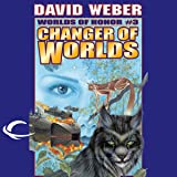 Changer of Worlds: Worlds of Honor #3