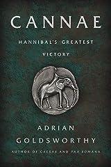 Cannae: Hannibal's Greatest Victory Kindle Edition