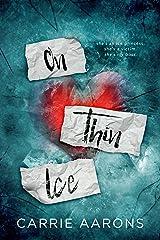 On Thin Ice Kindle Edition