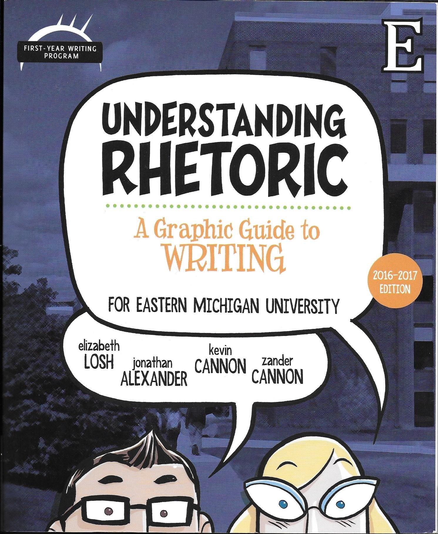 Understanding Rhetoric: A Graphic Guide to Writing, Eastern Michigan  University: Author: 9781319071356: Amazon.com: Books