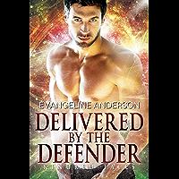 Delivered by the Defender: Kindred Tales 34