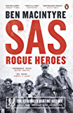 SAS: Rogue Heroes – the Authorized Wartime History