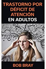 Trastorno por Déficit de Atención en Adultos (Spanish Edition) Kindle Edition