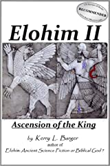Elohim II: Ascension of the King (The Elohim Trilogy Book 2) Kindle Edition