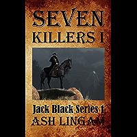 Seven Killers I: A Western Adventure (Marshal Jack Black Series Book 1) (English Edition)