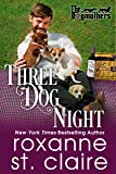 Three Dog Night (The Dogmothers)