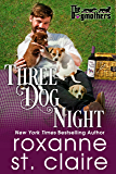 Three Dog Night (The Dogmothers Book 2)