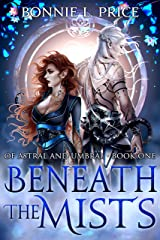 Beneath the Mists: A Romantic Demon Fantasy (Of Astral and Umbral Book 1) Kindle Edition