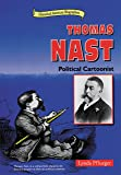Thomas Nast: Political Cartoonist