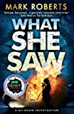 What She Saw: Brilliant page turner - a serial killer thriller with a twist (DCI Rosen)