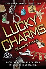 Lucky Charms: 12 Crime Tales Kindle Edition
