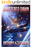 Shattered Dawn (The Eternal Frontier Book 3)