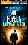 La Dama del Museo: Una aventura de intriga y suspense de Gabriel Caballero (Series detective privado crimen y misterio…