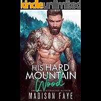 His Hard Mountain Wood (English Edition)
