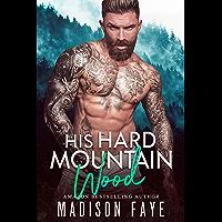 His Hard Mountain Wood (Blackthorn Mountain Men Book 5) (English Edition)