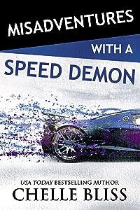 Misadventures with a Speed Demon (Misadventures Book 13)