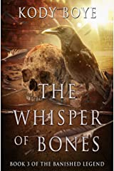 The Whisper of Bones (The Banished Legend Book 3) Kindle Edition